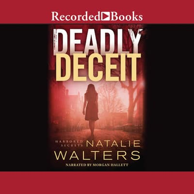 Deadly Deceit by Natalie Walters audiobook