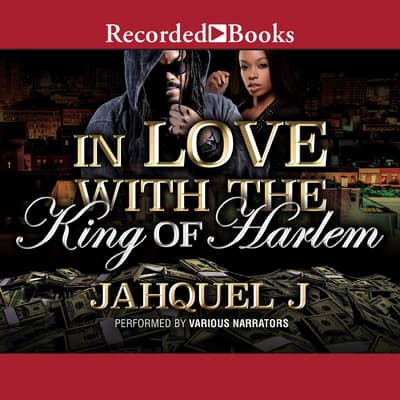 In Love With the King of Harlem by Jahquel J audiobook
