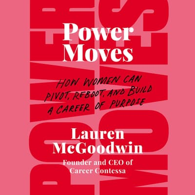 Power Moves by Lauren McGoodwin audiobook