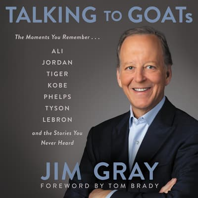 Talking to GOATs by Jim Gray audiobook