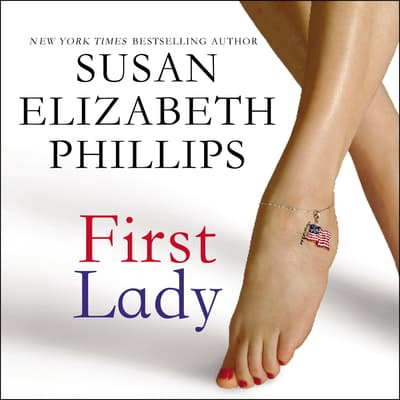 First Lady by Susan Elizabeth Phillips audiobook