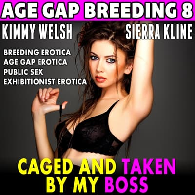 Caged and Taken By My Boss by Kimmy Welsh audiobook