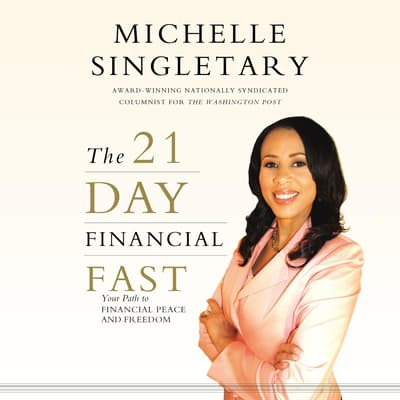 The 21-Day Financial Fast by Michelle Singletary audiobook