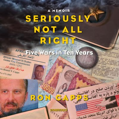 Seriously Not All Right by Ron Capps audiobook