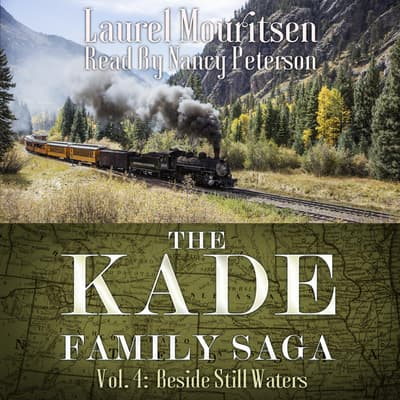 The Kade Family Saga, Vol. 4 by Laurel Mouritsen audiobook