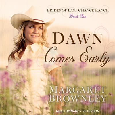 Dawn Comes Early by Margaret Brownley audiobook