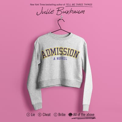 Admission by Julie Buxbaum audiobook