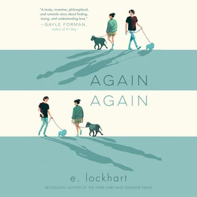 Again Again by E. Lockhart audiobook