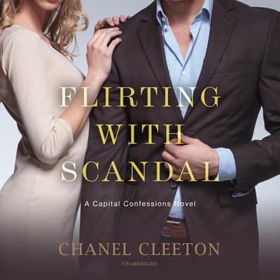 Flirting with Scandal by Chanel Cleeton audiobook