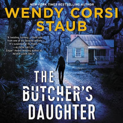 The Butcher's Daughter by Wendy Corsi Staub audiobook