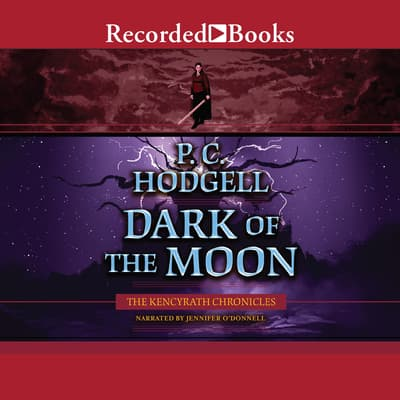 Dark of the Moon by P.C. Hodgell audiobook