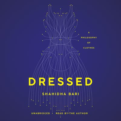 Dressed by Shahidha Bari audiobook