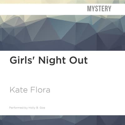 Girls' Night Out by Kate Flora audiobook