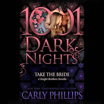 Take the Bride by Carly Phillips audiobook