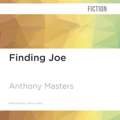 Finding Joe by Anthony Masters audiobook