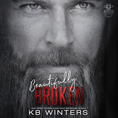 Beautifully Broken by KB Winters audiobook