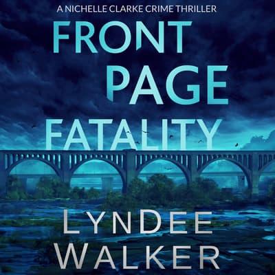 Front Page Fatality by LynDee Walker audiobook