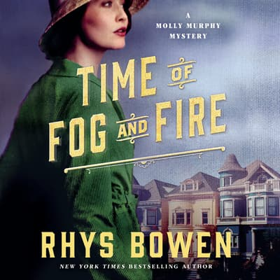 Time of Fog and Fire by Rhys Bowen audiobook