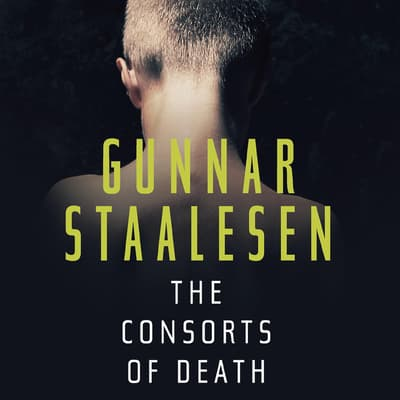 The Consorts of Death by Gunnar Staalesen audiobook