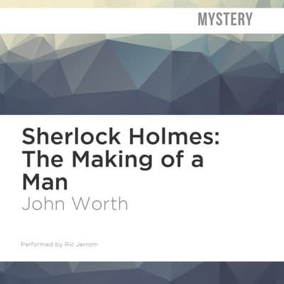 The Making of a Man by John Worth audiobook