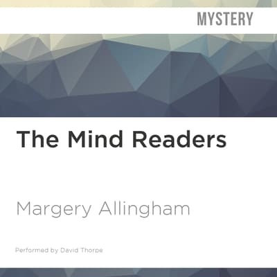 The Mind Readers by Margery Allingham audiobook