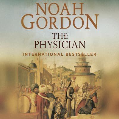 The Physician by Noah Gordon audiobook