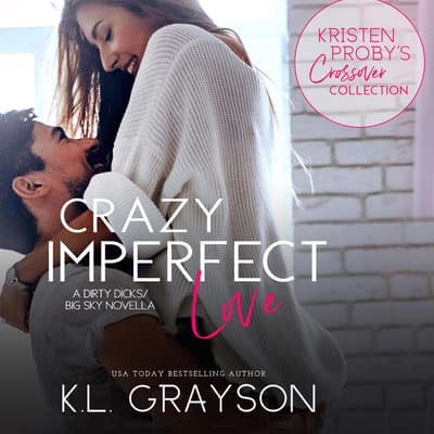 Crazy Imperfect Love by K. L. Grayson audiobook