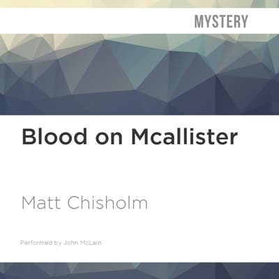 Blood on McAllister by Matt Chisholm audiobook