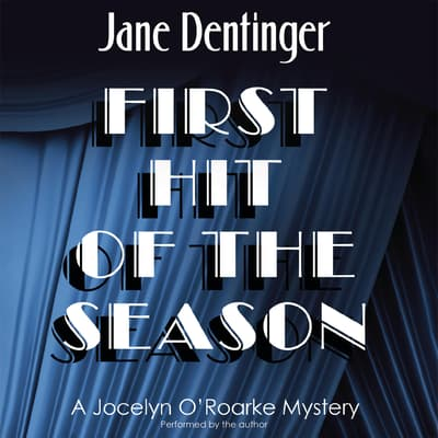 First Hit of the Season by Jane Dentinger audiobook
