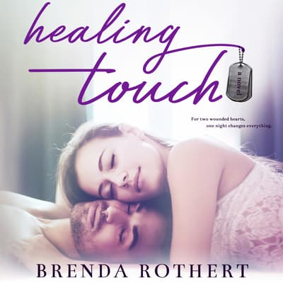 Healing Touch by Brenda Rothert audiobook