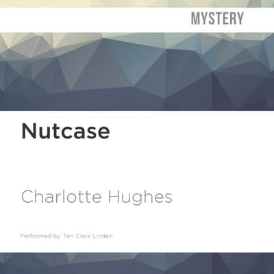Nutcase by Charlotte Hughes audiobook