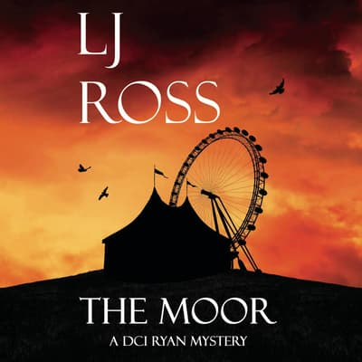The Moor by LJ Ross audiobook