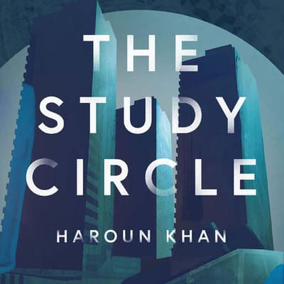 The Study Circle by Haroun Khan audiobook