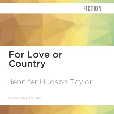 For Love or Country by Jennifer Hudson Taylor audiobook