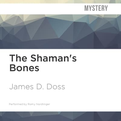 The Shaman's Bones by James D. Doss audiobook