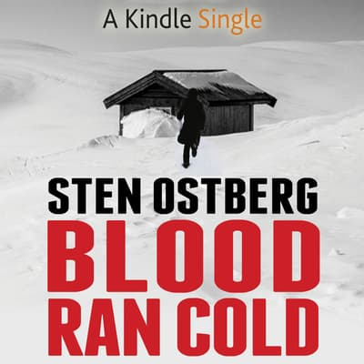 Blood Ran Cold by Sten Ostberg audiobook