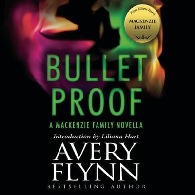 Bullet Proof by Avery Flynn audiobook