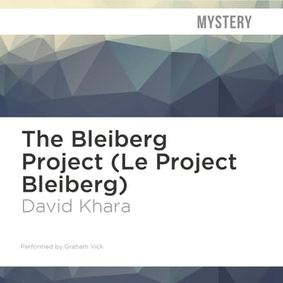 The Bleiberg Project by David Khara audiobook