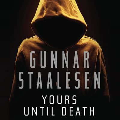 Yours Until Death by Gunnar Staalesen audiobook
