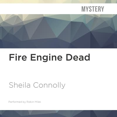 Fire Engine Dead by Sheila Connolly audiobook