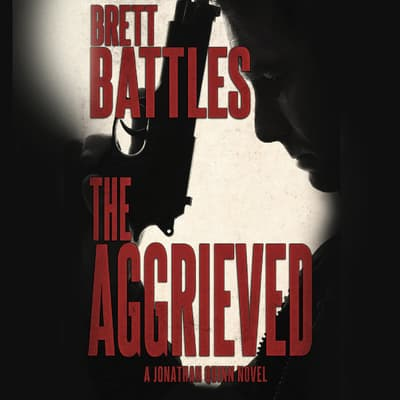 The Aggrieved by Brett Battles audiobook
