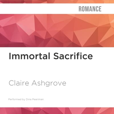 Immortal Sacrifice by Claire Ashgrove audiobook