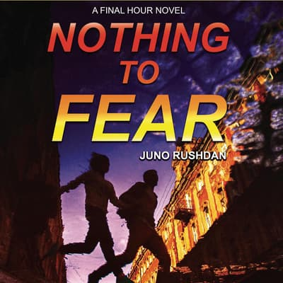Nothing to Fear by Juno Rushdan audiobook