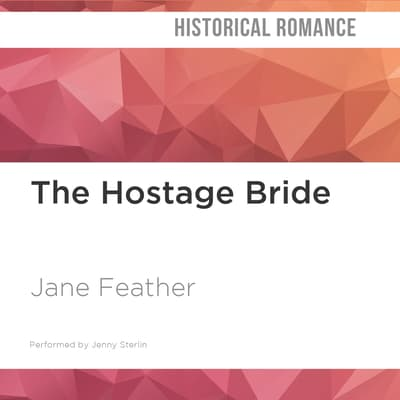 The Hostage Bride by Jane Feather audiobook