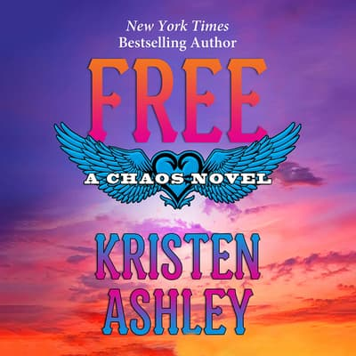 Free by Kristen Ashley audiobook