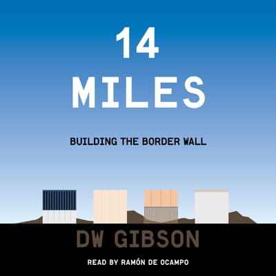 14 Miles by DW Gibson audiobook