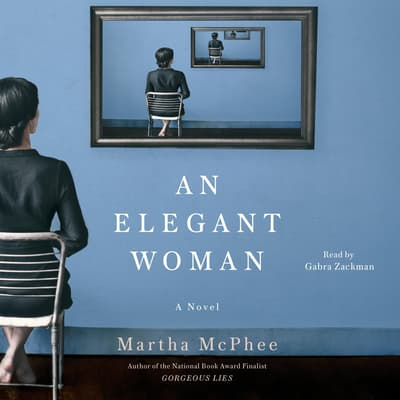 Elegant Woman by Martha McPhee audiobook