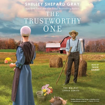 The Trustworthy One by Shelley Shepard Gray audiobook