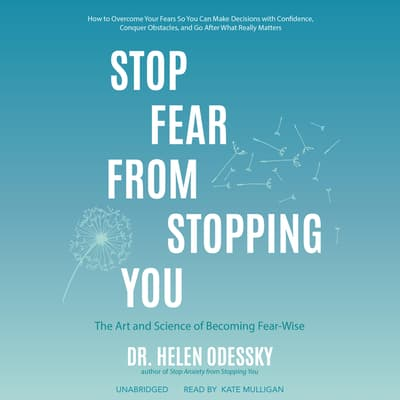 Stop Fear from Stopping You by Helen Odessky audiobook