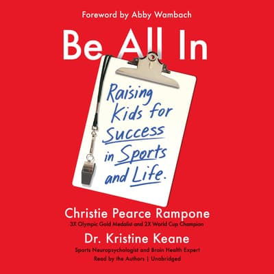 Be All In by Christie Pearce Rampone audiobook